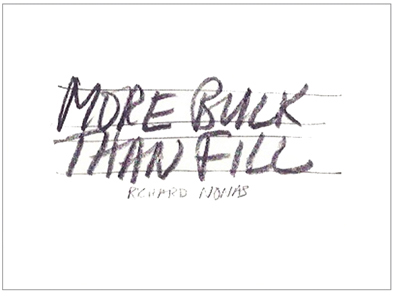 Richard Nonas - More Bulk Than Fill