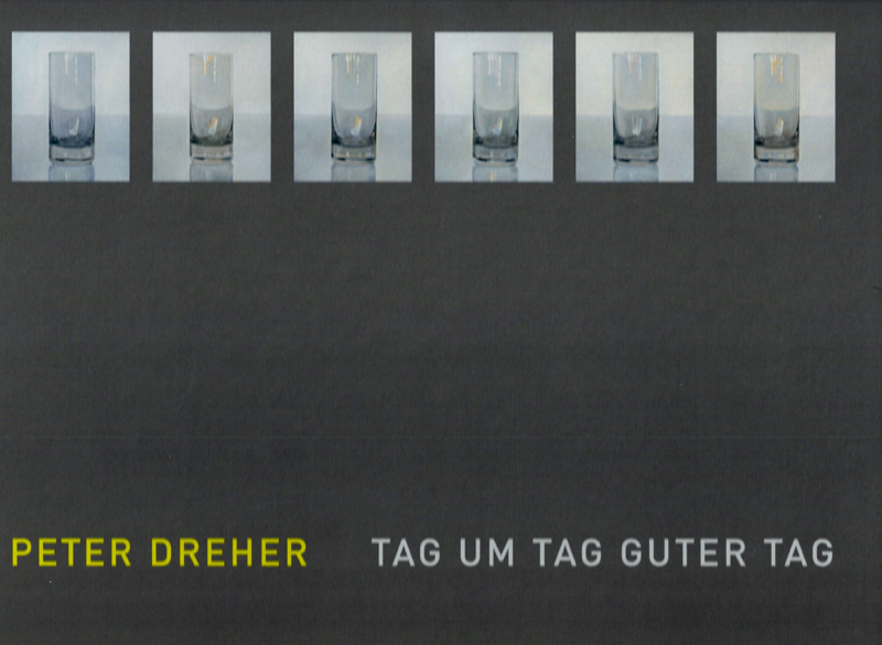 Peter Dreher - Tag um Tag guter Tag