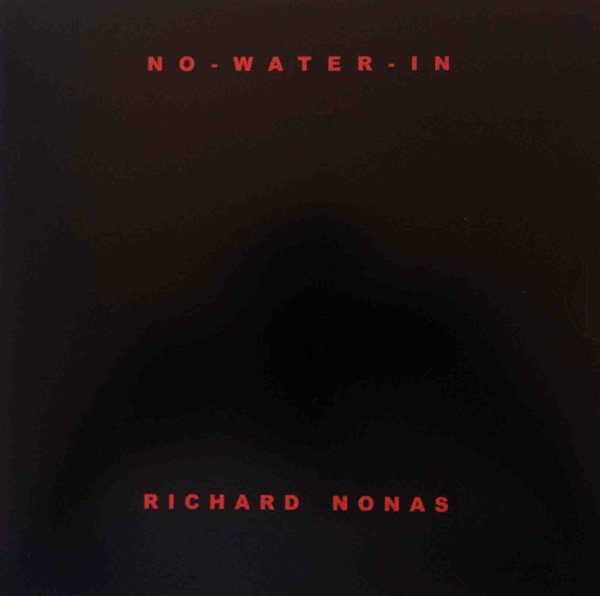 NO-WATER-IN - testo di Richard Nonas